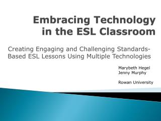 Embracing Technology  in the ESL Classroom