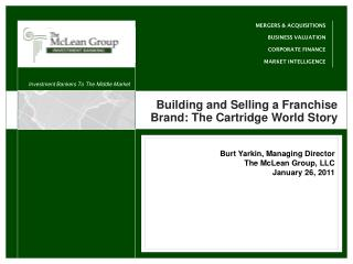 Building and Selling a Franchise Brand: The Cartridge World Story