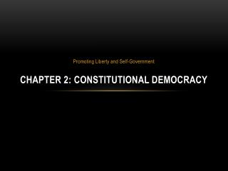 Chapter 2: Constitutional Democracy