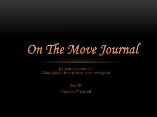 On The Move Journal