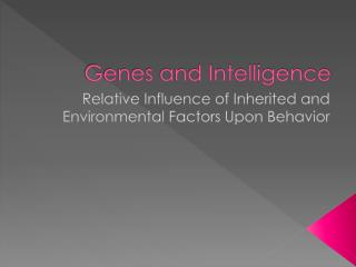 Genes and Intelligence
