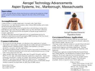 Aerogel Technology Advancements Aspen Systems, Inc., Marlborough, Massachusetts