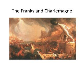The Franks and Charlemagne