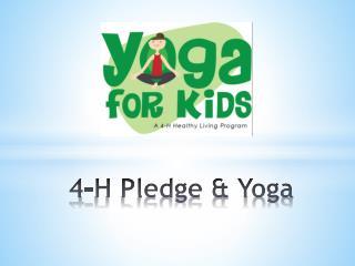 4-H Pledge & Yoga