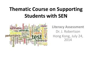 Thematic Course on Supporting Students with  SEN