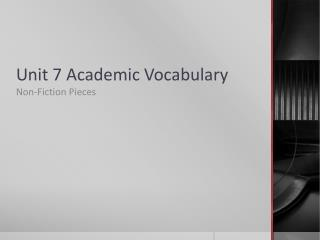 Unit 7 Academic Vocabulary