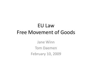 EU Law Free Movement of Goods