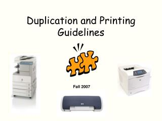 Duplication and Printing Guidelines