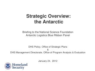 Strategic Overview:                          the Antarctic