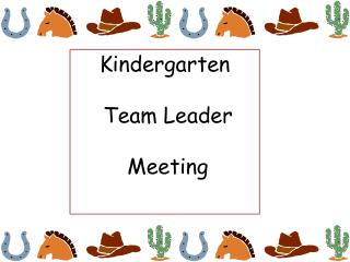 Kindergarten  Team Leader  Meeting