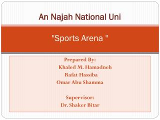 "An Najah National Uni ""Sports Arena """