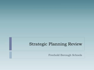 Strategic Planning Review