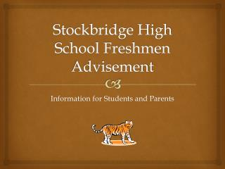 Stockbridge High School Freshmen Advisement