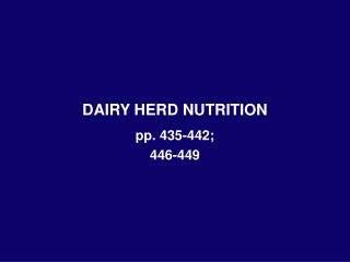 DAIRY HERD NUTRITION