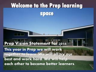 Welcome to the Prep learning space