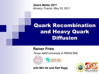 Quark Recombination and Heavy Quark Diffusion