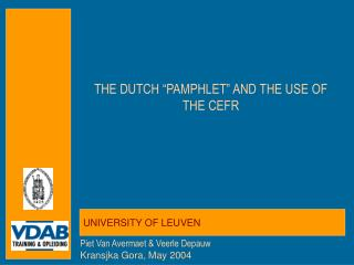 "THE DUTCH ""PAMPHLET"" AND THE USE OF THE CEFR"