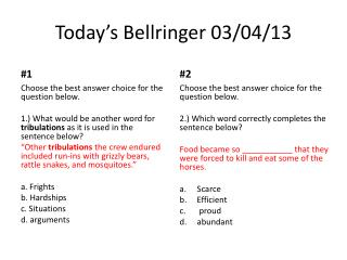 Today's  Bellringer  03/ 04/ 13