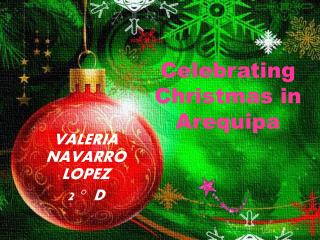 Celebrating  Christmas in Arequipa