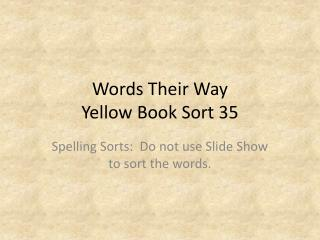 Words Their Way Yellow Book Sort  35