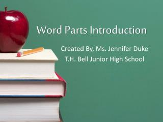 Word Parts Introduction