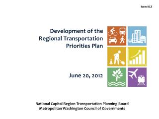 Development of the  Regional Transportation  Priorities Plan June 20, 2012