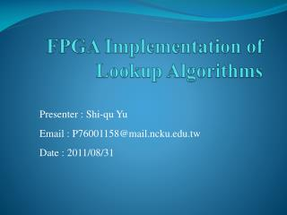 FPGA Implementation of Lookup Algorithms