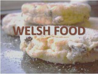 WELSH FOOD