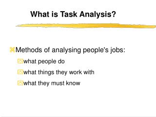 What is Task Analysis?