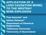 APPLICATION OF A LOSS CAUSATION MODEL TO THE WESTRAY MINE EXPLOSION