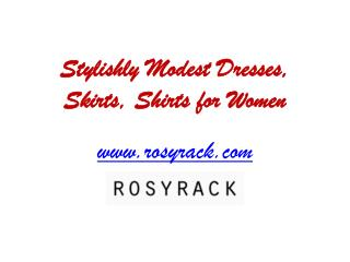 Stylishly Modest Dresses for Women - www.rosyrack.com