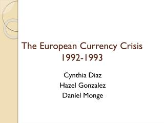 The European Currency Crisis 1992-1993
