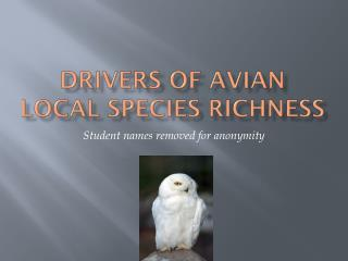 Drivers of Avian Local Species Richness