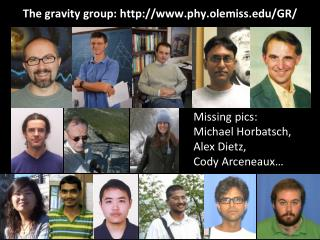 The  gravity group :   phy.olemiss /GR/