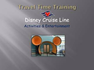 Travel Time Training