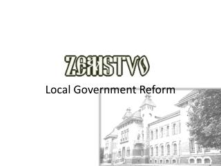 Local Government Reform
