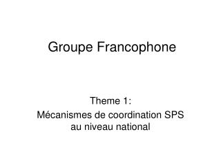 Groupe Francophone