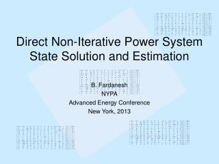 Direct Non-Iterative Power System State Solution and Estimation