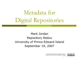 Metadata for  Digital Repositories