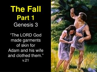 The Fall  Part  1 Genesis  3