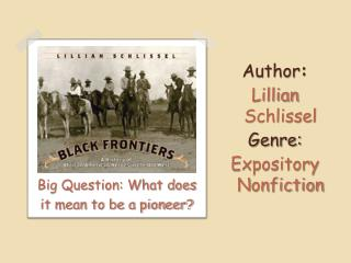 Author :   Lillian Schlissel Genre:  Expository Nonfiction