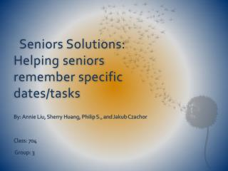 Seniors Solutions: Helping seniors remember specific dates/tasks