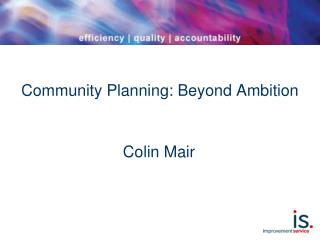 Community Planning: Beyond Ambition