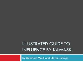Illustrated Guide To influence by Kawaski