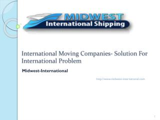 International Moving Companies- Solution For International P