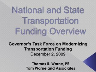 Governor's Task Force on Modernizing Transportation Funding December 2,  2009