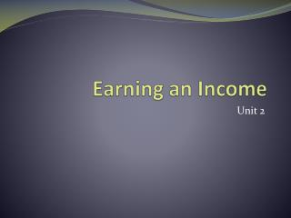 Earning an Income