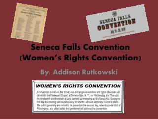 Seneca Falls Convention (Women's Rights Convention)