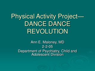 Physical Activity Project—DANCE DANCE REVOLUTION
