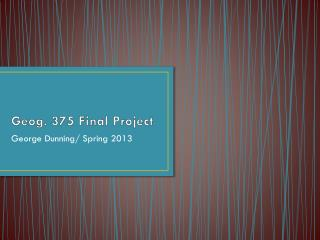 Geog. 375 Final Project